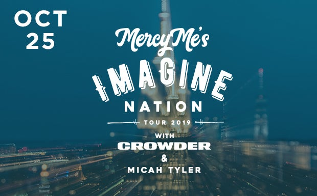 David Crowder Tour 2020 MercyMe: Imagine Nation Tour | KFC Yum! Center
