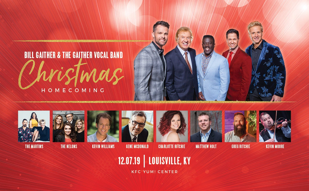 Gaither Christmas Tour 2020 Gaither Christmas Homecoming | KFC Yum! Center